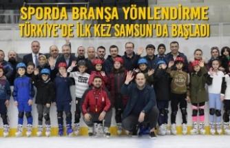 Sporda Branşa Yönlendirme Türkiye'de İlk Kez Samsun'da Başladı