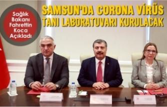 Samsun'da Corona Virüs Tanı Laboratuvarı Kurulacak
