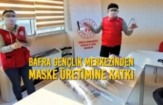 Bafra Gençlik Merkezinden Maske Üretimine Katkı
