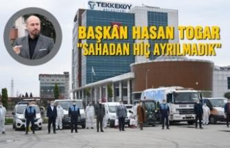 """Başkan Hasan Togar; """"Sahadan Hiç Ayrılmadık """""""