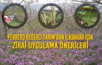 Ferrero Değerli Tarım'dan İlkbahar İçin Zirai Uygulama Önerileri