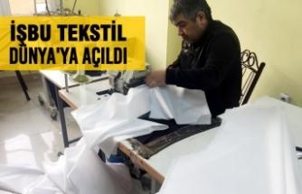İşbu Tekstil Dünya'ya Açıldı