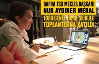 Nur Aydıner Meral; TOBB Genel İdare Kurulu Toplantısına Katıldı