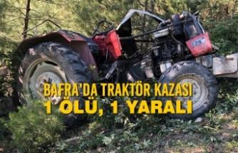 Bafra'da Traktör Kazası: 1 Ölü, 1 Yaralı