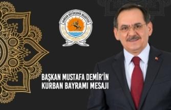 Başkan Mustafa Demir'in Kurban Bayramı Mesajı