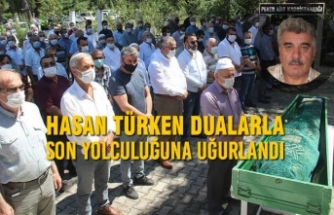 Hasan Türken Dualarla Son Yolculuğuna Uğurlandı