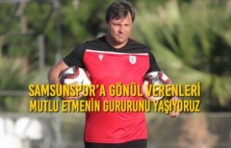 Samsunspor'a Gönül Verenleri Mutlu Etmenin Gururunu Yaşıyoruz