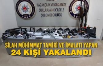 Silah Mühimmat Tamiri ve İmalatı Yapan 24 Kişi Yakalandı