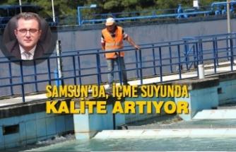 Samsun'da, İçme Suyunda Kalite Artıyor
