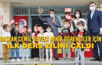 Başkan Cemil Deveci Minik Öğrenciler İçin İlk Ders Zilini Çaldı
