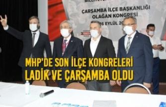 MHP'de Son İlçe Kongreleri Ladik ve Çarşamba Oldu