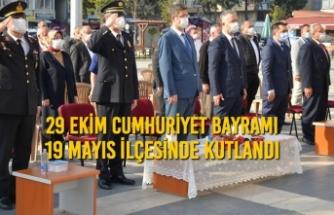 29 Ekim Cumhuriyet Bayramı 19 Mayıs İlçesinde Kutlandı