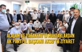 Alaçam ve Yakakent'li Muhtarlardan AK Parti İl Başkanı Aksu'ya Ziyaret