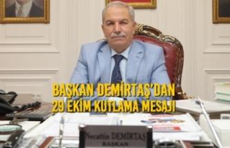 Başkan Demirtaş'dan 29 Ekim Kutlama Mesajı