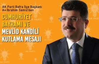 Başkan Semiz'den 29 Ekim Cumhuriyet Bayramı Ve Mevlid Kandili Kutlama Mesajı