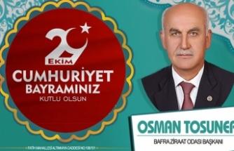 Osman Tosuner'den 29 Ekim Cumhuriyet Bayramı Mesajı