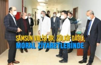 Samsun Valisi Dr. Zülkif Dağlı, Moral Ziyaretlerinde