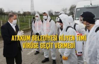 Atakum Belediyesi Hijyen Timi Virüse Geçit Vermedi