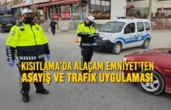 Kısıtlama'da Alaçam Emniyet'ten Asayiş Ve Trafik Uygulaması