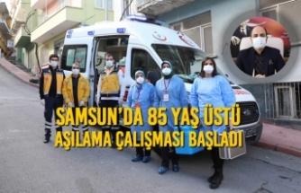 Samsun'da 85 Yaş Üstü Aşılama Çalışması Başladı