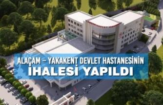 Alaçam – Yakakent Devlet Hastanesinin İhalesi Yapıldı