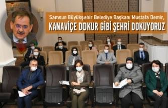 Başkan Demir : Kanaviçe Dokur Gibi Şehri Dokuyoruz