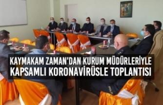 Kaymakam Zaman'dan Kurum Müdürleriyle Kapsamlı Koronavirüsle Toplantısı