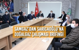 SAMGAZ'dan Başkan Sarıcaoğlu'na Brifingi