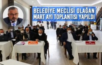 Belediye Meclisi Olağan Mart Ayı Toplantısı Yapıldı