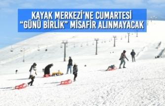 """Kayak Merkezi'ne Cumartesi """"Günü Birlik"""" Misafir Alınmayacak"""