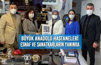 Büyük Anadolu Hastaneleri Esnaf ve Sanatkarların Yanında