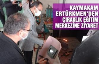 Kaymakam Ertürkmen'den Çıraklık Eğitim Merkezine Ziyaret