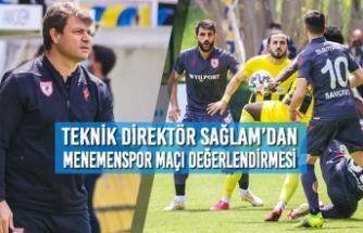 Teknik Direktör Sağlam'dan Menemenspor Maçı Değerlendirmesi