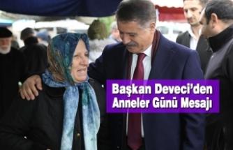 Başkan Deveci'den Anneler Günü Mesajı