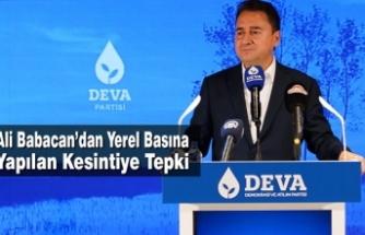 Ali Babacan'dan Yerel Basına Yapılan Kesintiye Tepki