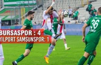 Bursaspor : 4 - Yılport Samsunspor: 1