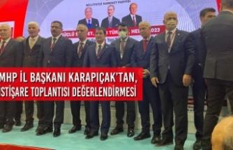 MHP İl Başkanı Karapıçak'tan, Bölge İstişare Toplantısı Değerlendirmesi