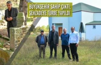 Büyükşehir Sahip Çıktı, Şehzadeye Türbe Yapıldı