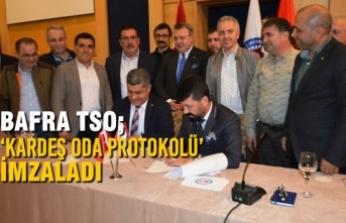 Bafra TSO; 'Kardeş Oda Protokolü' İmzaladı