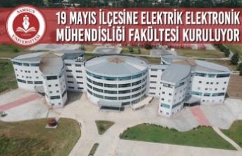 19 Mayıs İlçesine Elektrik Elektronik Mühendisliği Fakültesi Kuruluyor