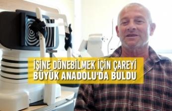 İşine Dönebilmek İçin Çareyi Büyük Anadolu'da Buldu