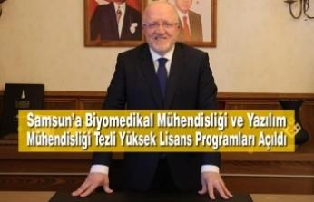 Samsun'a Biyomedikal Mühendisliği ve Yazılım Mühendisliği Tezli Yüksek Lisans Programları Açıldı