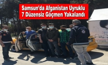 Samsun'da Afganistan Uyruklu 7 Düzensiz Göçmen Yakalandı