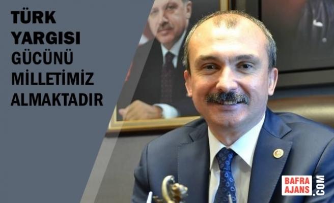 """Milletvekili Kırcalı; """"Türk Yargısı Gücünü Milletimiz Almaktadır"""""""