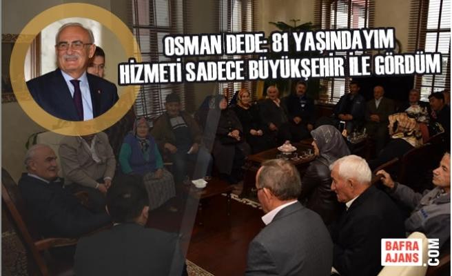 Başkan Yusuf Ziya Yılmaz'a Hizmet Duası