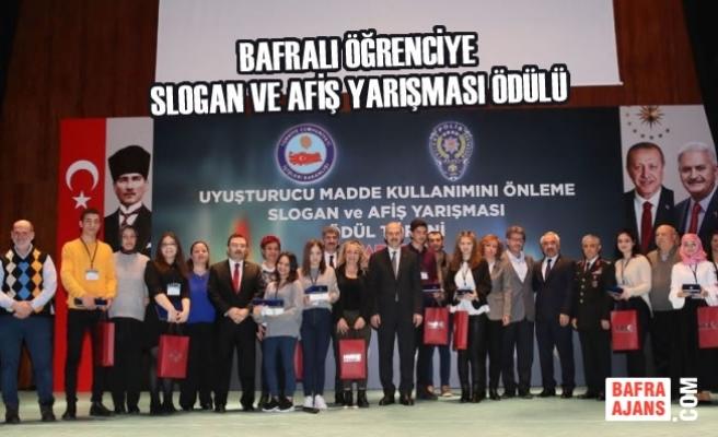 Bafralı Öğrenciye Slogan Ve Afiş Yarışması Ödülü