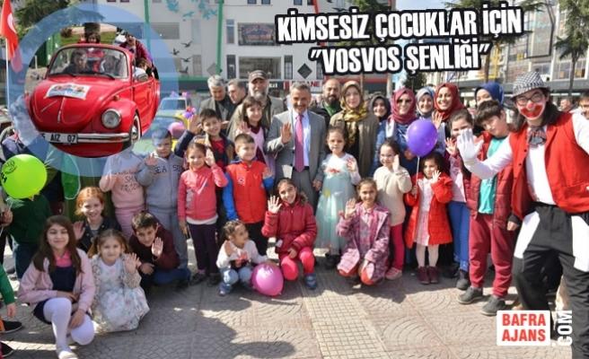 """Kimsesiz Çocuklar İçin """"Vosvos Şenliği"""""""
