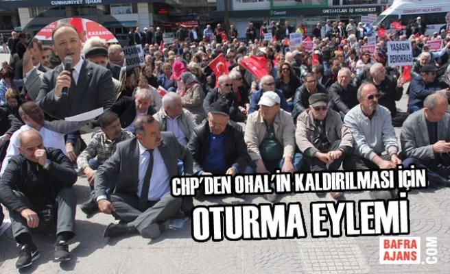 CHP'den OHAL'in Kaldırılması İçin Oturma Eylemi