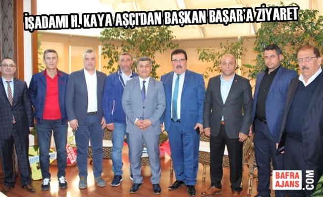 H. Kaya AŞÇI'dan Başkan BAŞAR'a Ziyaret
