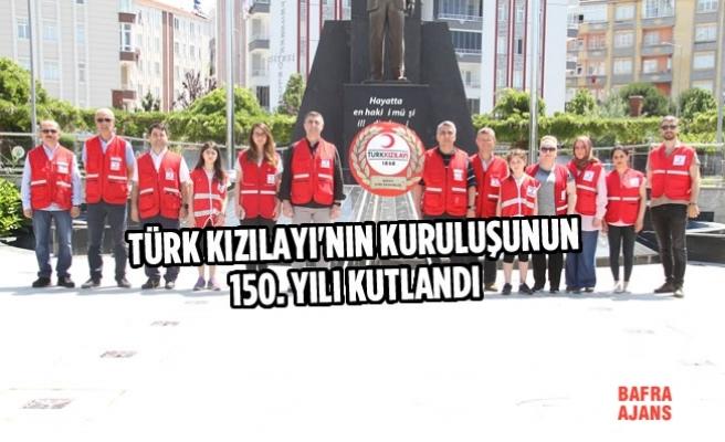 Bafra'da Türk Kızılayı'nın Kuruluşunun 150. Yılı Kutlandı